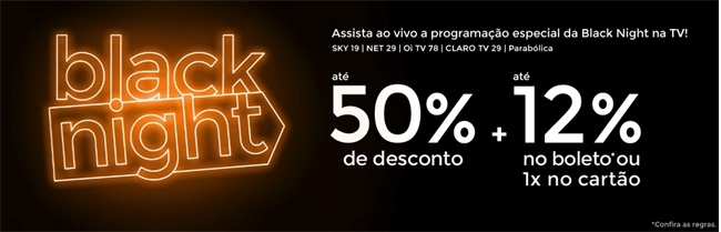 Black Night - até 50% Off